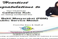 Heartiest Congratulations to Our Chairman - Catherine Koh PBM
